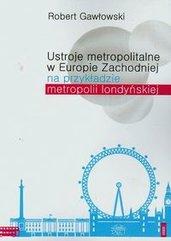 Ustroje metropolitalne w Europie Zachodniej na przykładzie metropolii londyńskiej
