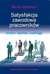 Satysfakcja zawodowa pracowników - kreator kapitału ludzkiego