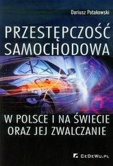 Przestępczość samochodowa w Polsce i na świecie oraz jej zwalczanie