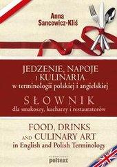 Jedzenie, napoje i kulinaria w terminologii polskiej i angielskiej