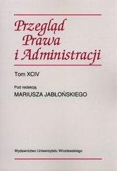 Przegląd prawa i administracji Tom 94