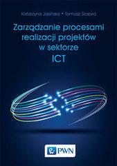 Zarządzanie procesami realizacji projektów w sektorze ICT