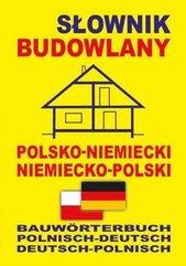Słownik budowlany polsko-niemiecki niemiecko-polski