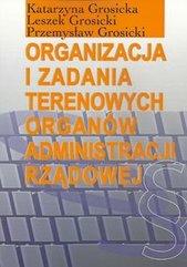 Organizacja i zadania terenowych organów administracji rządowej