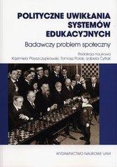 POlityczne uwikłania systemów edukacyjnych