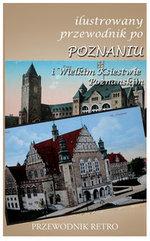 Ilustrowany przewodnik po Poznaniu i Wielkim Księstwie Poznańskim z 1909 r.