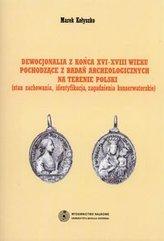 Dewocjonalia z końca XVI-XVIII wieku pochodzące z badań archeologicznych na terenie Polski