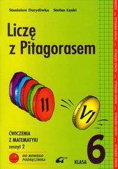 Liczę z Pitagorasem 6 Ćwiczenia Zeszyt 2