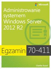 Egzamin 70-411: Administrowanie systemem Windows Server 2012 R2