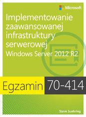 Egzamin 70-414: Implementowanie zaawansowanej infrastruktury serwerowej