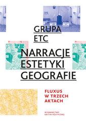 Narracje estetyki geografie Fluxus w trzech aktach