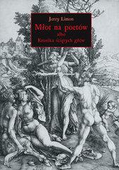 Młot na poetów albo Kronika Ściętych Głów