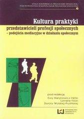 Kultura praktyki przedstawicieli profesji społecznych