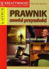 Prawnik Zawód przyszłości