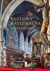 Bazylika Katedralna w Sandomierzu