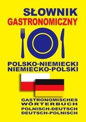 Słownik gastronomiczny polsko-niemiecki niemiecko-polski