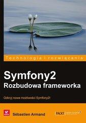 Symfony2 Rozbudowa frameworka