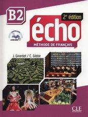 Echo B2 Methode de Francais + CD
