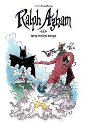 Ralph Azham Tom 6 Wróg mojego wroga