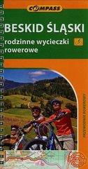 Beskid Śląski rodzinne wycieczki rowerowe Przewodnik rowerowy