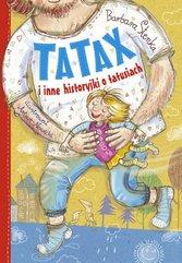 Tatax i inne historyjki o tatusiach