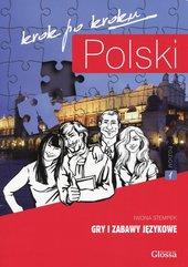 Polski krok po kroku Gry i zabawy językowe Poziom 1