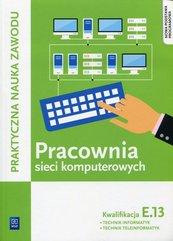 Pracownia sieci komputerowych KwalifikacjaE.13