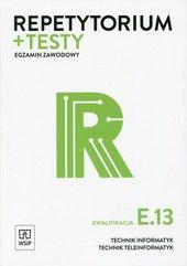 Repetytorium + testy Egzamin zawodowy Kwalifikacja E.13