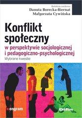 Konflikt społeczny w perspektywie socjologicznej i pedagogiczno-psychologicznej