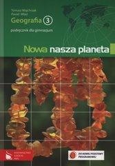 Nowa nasza planeta 3 Geografia Podręcznik