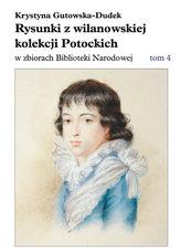Rysunki z wilanowskiej kolekcji Potockich w zbiorach Biblioteki Narodowej