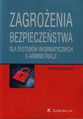 Zagrożenia bezpieczeństwa dla systemów informatycznych e-administracji