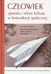 Człowiek Zjawiska i teksty kultury w komunikacji społecznej