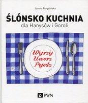 Ślónsko kuchnia dla Hanysów i Goroli