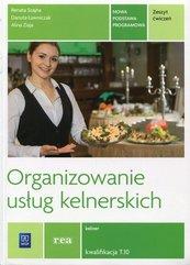 Organizowanie usług kelnerskich Zeszyt ćwiczeń Kwalifikacja T.10
