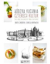 Łódzka kuchnia czterech kultur The Lodz Cuisine of Four Cultures