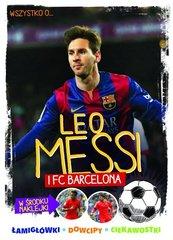 Wszystko o ... Leo Messi i FC Barcelona