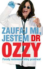 Zaufaj mi jestem dr Ozzy