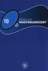 Przegląd Muzykologiczny 10/2015