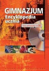 Gimnazjum. Encyklopedia ucznia + płyta CD-ROM