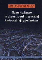 Nazwy własne w przestrzeni literackiej i wirtualnej typu fantasy