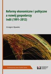 Reformy ekonomiczne i polityczne a rozwój gospodarczy Indii 1991-2012