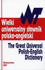 Wielki uniwersalny słownik polsko - angielski