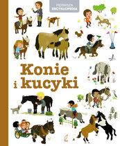 Pierwsza encyklopedia Konie i kucyki