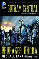 Gotham Central Tom 1 Na służbie