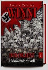 Winni Holokaust i fałszowanie historii