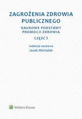 Zagrożenia zdrowia publicznego Część 3 Naukowe podstawy promocji zdrowia