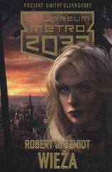 Metro 2033 Wieża