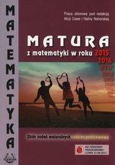 Matura z matematyki w roku 2015, 2016 Zbiór zadań Zakres podstawowy