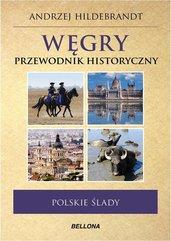 Węgry Przewodnik historyczny